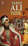 Le quintet de l'Islam, Tome 1 : Un sultan à Palerme