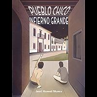 Pueblo chico, infierno grande (Spanish Edition)