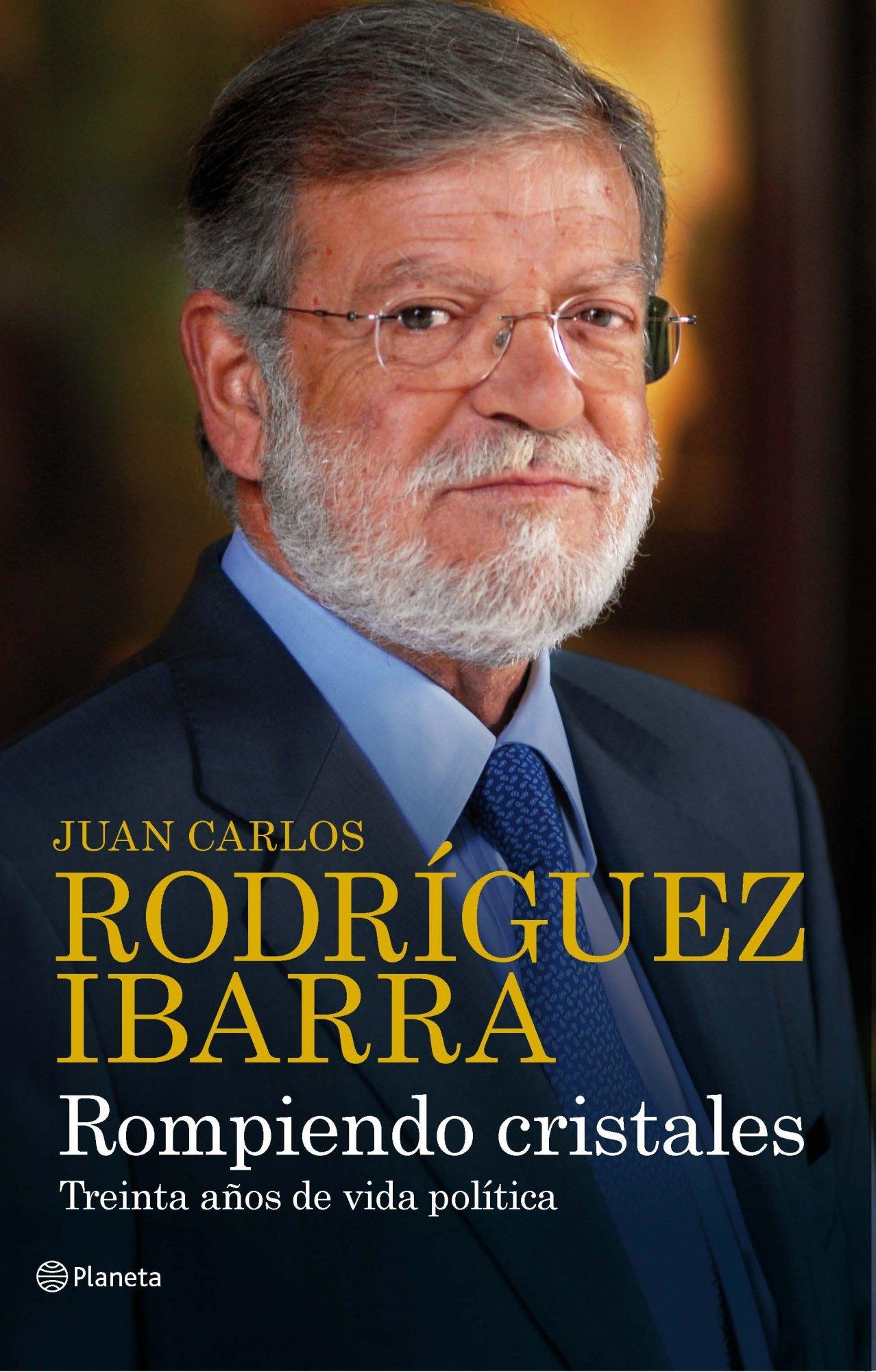 Rompiendo cristales: Amazon.es: Rodríguez Ibarra, Juan Carlos: Libros
