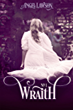 Wraith: (Book 1) (English Edition)