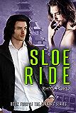 Sloe Ride (Sinners Series Book 4)