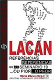 Bibliô Especial - Referências do Seminário 19 .ou pior : de Jacques Lacan : Biblió Especial - Referencias del Seminario, libro 19 .o peor