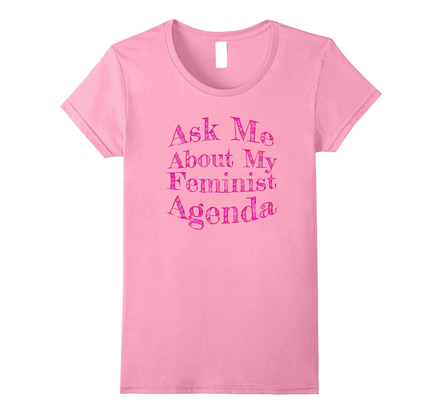 Ask Me About My Feminist Agenda Shirt  Pink Feminism Tee
