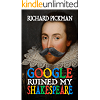 Google Ruined My Shakespeare: Bad Translations of Shakespeare's Greatest Quotes