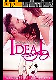 Minha Garota Ideal (Amores possíveis, casais ideais Livro 4)
