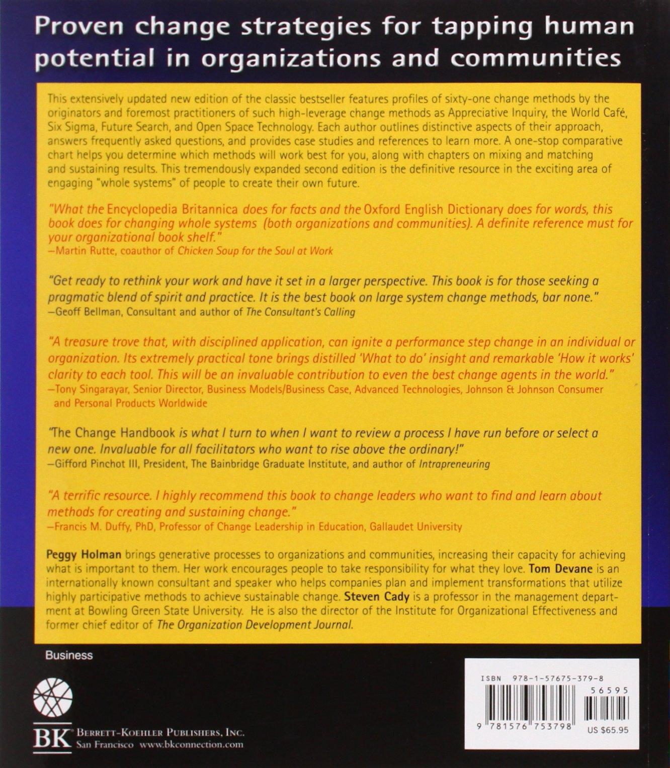 The Change Handbook The Definitive Resource on Today s Best Methods