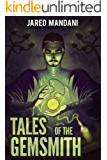 Tales of the Gemsmith - Chapter 01: A LitRPG Adventure Series (Aldaron Worlds)