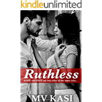 Ruthless: A Passionate Indian Romance (The Revenge Games Book 2)