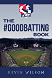 The #GoodBatting Book