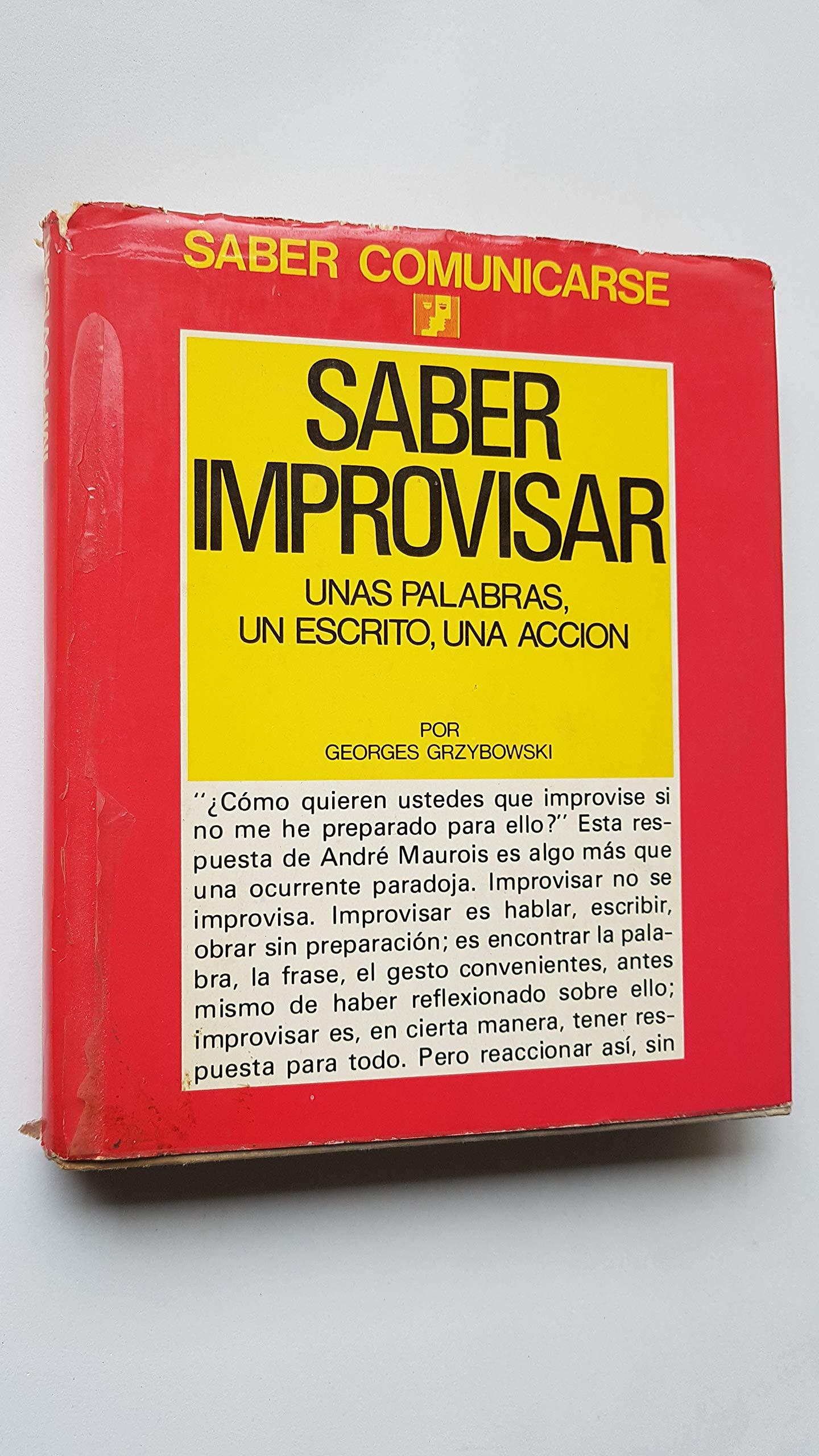 Saber Improvisar Unas Palabral Un Escrito Una Accion