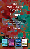 The Person-Centred Counselling Primer: A Steps in Counselling Supplement (Counselling Primers)