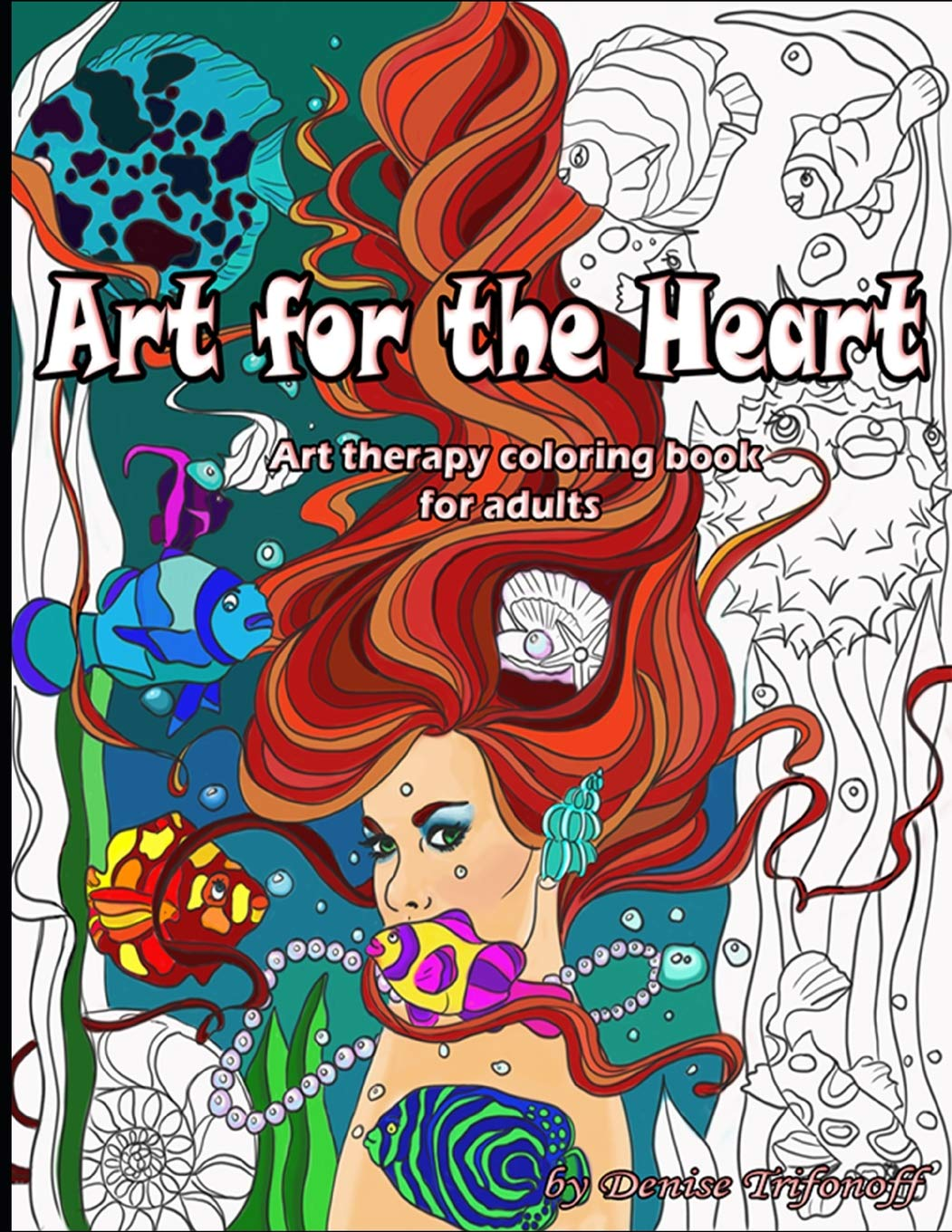 - Amazon.com: Art For The Heart: Art Therapy Coloring Book For