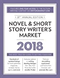 Novel & Short Story Writer's Market 2018: The Most Trusted Guide to Getting Published