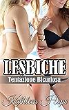 Lesbiche: Tentazione Bicuriosa