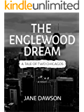 The Englewood Dream: A Tale of Two Chicagos