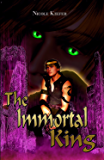 The Immortal King (Utopian Saga Book 2)