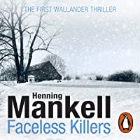 Faceless Killers: An Inspector Wallander Mystery