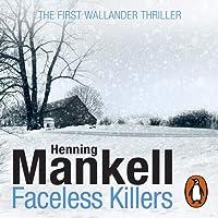 Faceless Killers: An Inspector Wallander Mystery