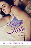 Releasing Kate: The Acceptance Series