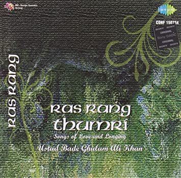 Buy Ras Rang Thumri - Ustad Bade Ghulam Ali Khan Online at Low