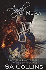 Angels of Mercy - Diary of a Quarterback II: Prince of Mistakes (Volume 6) Paperback