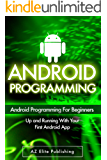 ANDROID: Up and Running with Your First Android App! (Android Programming, Android Studio, Android Apps, Android Development) (English Edition)