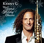 Kenny G -The Greatest Holiday Classics
