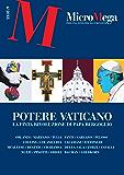 Micromega: 4/2018: Potere vaticano. La finta rivoluzione di papa Bergoglio