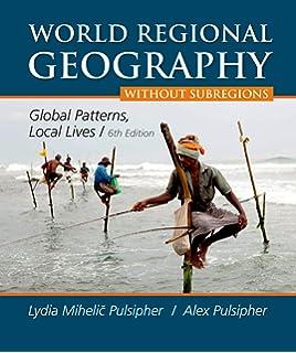 World regional geography (10th edition): douglas l. Johnson, viola.