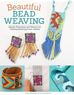 Bead weaving on a loom techniques and patterns for making beautiful beautiful bead weaving simple techniques and patterns for creating stunning loom jewelry fandeluxe Images