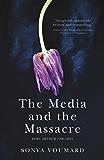 The Media and the Massacre: Port Arthur 1996-2016