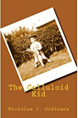 The Celluloid Kid Kindle Edition