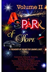 A Spark of Hope: A Treasury of poems for Saving Lives Kindle Edition