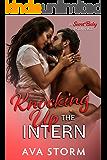 Knocking Up the Intern: A Secret Baby Romance