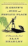 The Grave's a Fine and Private Place: A Flavia de Luce Novel