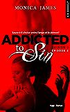 Addicted to sin Saison 1 Episode 2