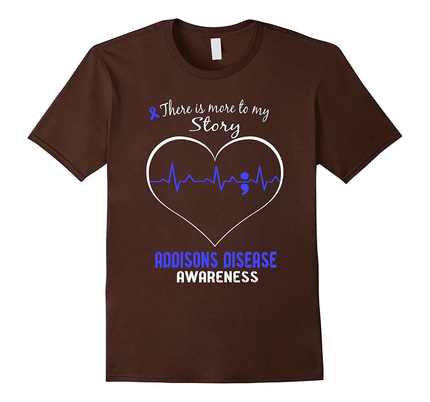 Addisons Disease Awareness Shirt – There is More To My Story