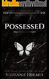 Possessed: A reverse harem bully romance (Kings of Miskatonic Prep Book 3)