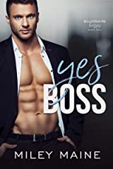 Yes Boss (Billionaire Bosses Book 4) Kindle Edition