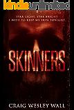 SKINNERS: A Sci-Fi Horror Novella