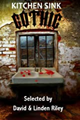 Kitchen Sink Gothic Kindle Edition