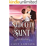 Seduced by the Saint (Stone Ranch Series Book 1)