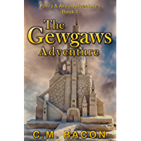 The Gewgaws Adventure (Perry & Arvin Adventures Book 1) (English Edition)