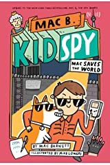 Mac Saves the World (Mac B., Kid Spy #6) Kindle Edition