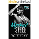 Marked Steel: A Stand Alone Age Gap Romance (Steel Crew Book 8)