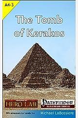 The Tomb of Kerakos Kindle Edition