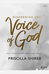 Discerning the Voice of God - Bible Study Book - Revised: How to Recognize When God Speaks Paperback