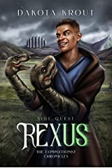 Rexus: Side Quest (The Completionist Chronicles Book 3) Kindle Edition