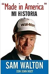 Made in America: Mi Historia (Spanish Edition) Kindle Edition