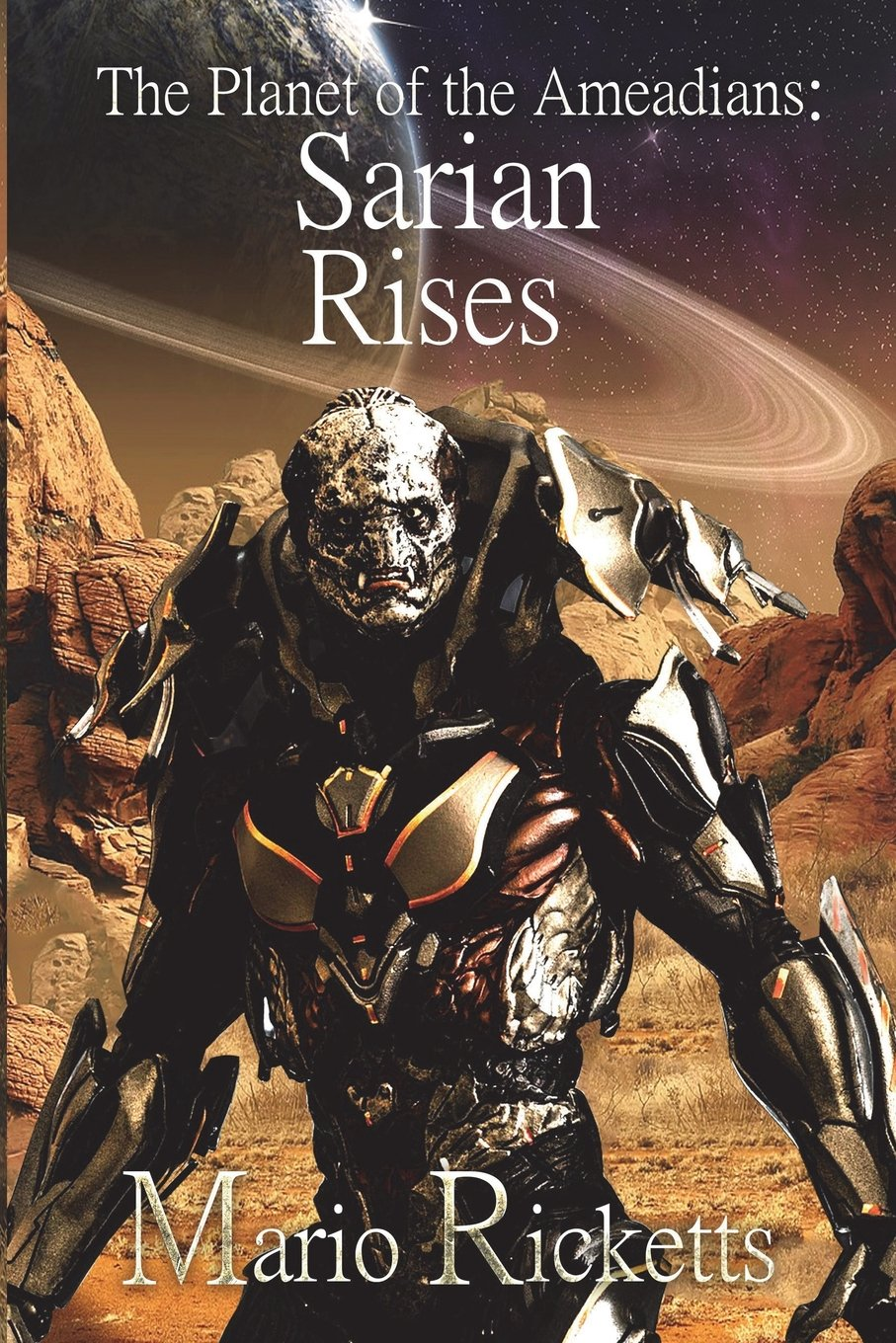 Read Online The planet of the ameadians: Sarian rises (volume) pdf